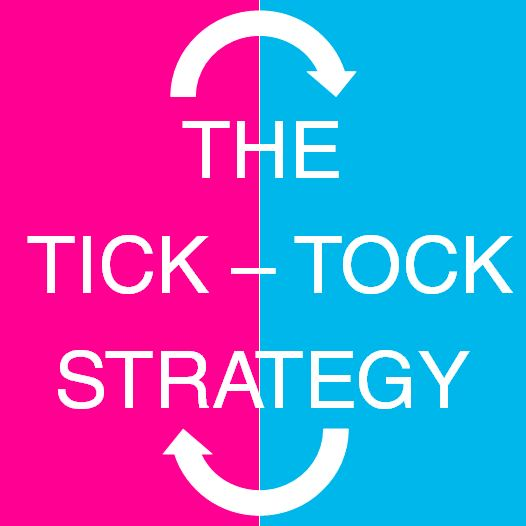 The Tick Tock strategy.
